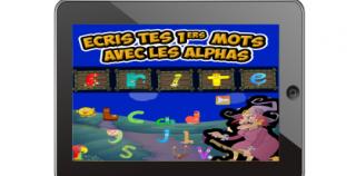 Ecris tes premiers mots avec les alphas sur tablette